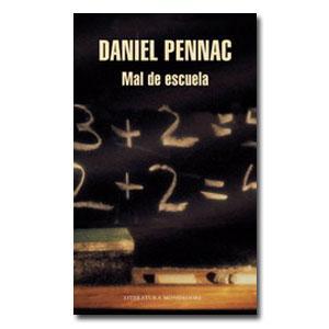 Daniel Pennac, Mal de escuela
